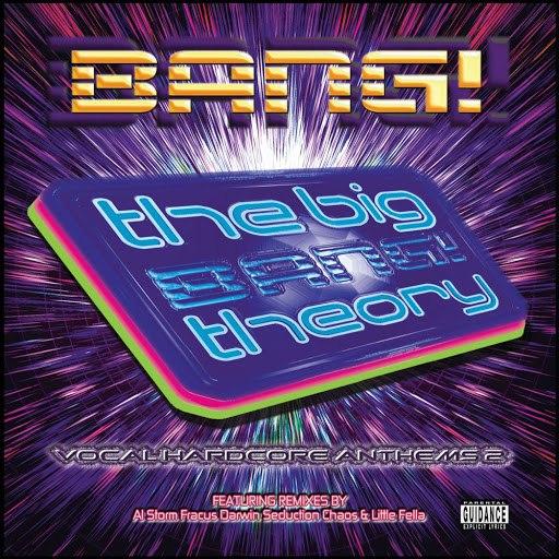 Bang! альбом The Big Bang! Theory (Vocal Hardcore Anthems Vol. 2)