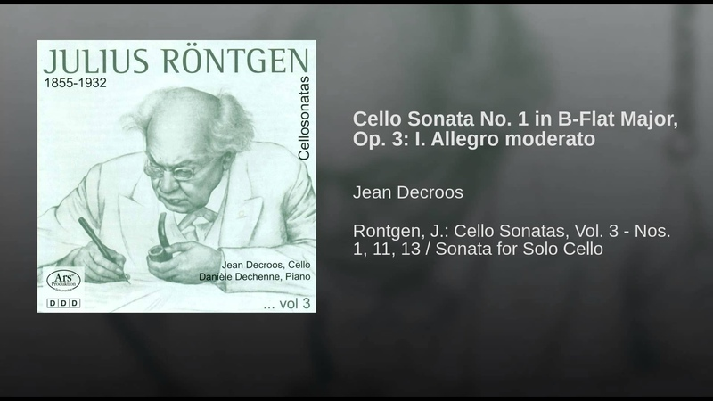 Cello Sonata No. 1 in B-Flat Major, Op. 3: I. Allegro moderato