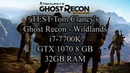 Test i7 7700K GTX 1070 Tom Clancy's Ghost Recon Wildlands
