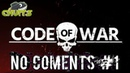 No Coments 1 l Code Of War