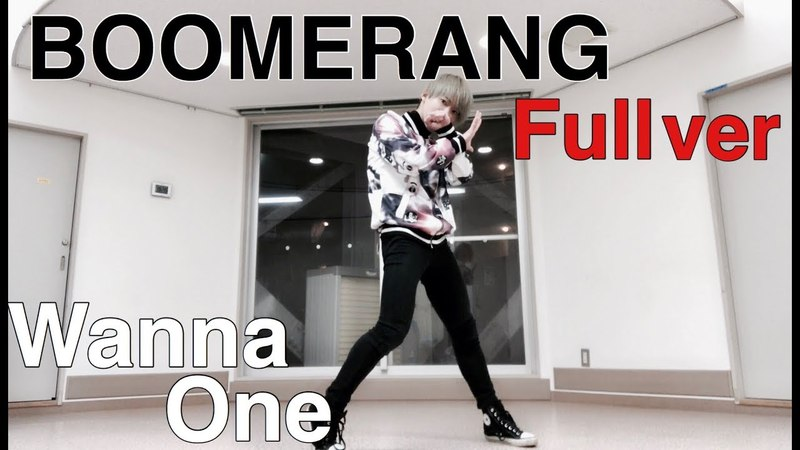 Wanna One (워너원) - BOOMERANG (부메랑) Full Dance Cover