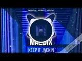 Maddix - Keep It Jackin (Extended Mix)