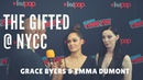 NYCC 2018: The Gifted's Grace Byers Emma Dumont Talk Intersectionality and Being Powerful Mutants