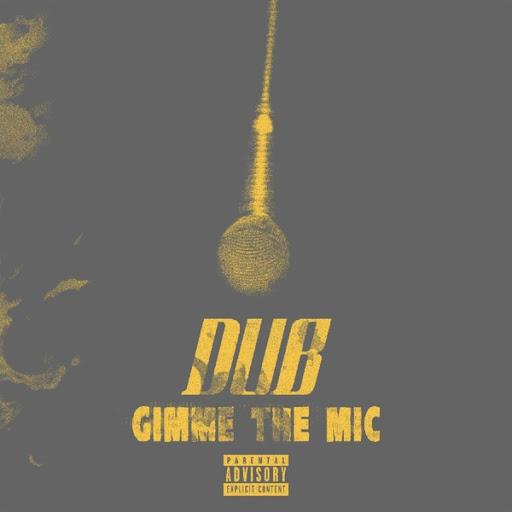 dub альбом Gimme the Mic