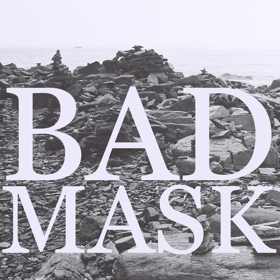 Bad Mask - Posthumous [EP] (2018)