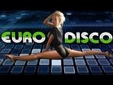 Italo Disco Songs of 1980s - Eurodisco 80's Megamix - Golden Oldies Disco Dance Music Hits