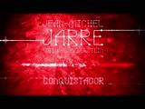 Jean MicheL Jarre with. GesaffeLstein - Conquistador (2014)