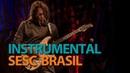 Edu Ardanuy | Programa Instrumental Sesc Brasil