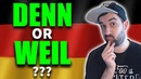 Learn German | Denn OR Weil? What's The Difference? | VlogDave