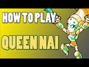 How To Play QUEEN NAI Brawlhalla