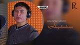 Bahrom Mirzo - Hayolimdasan Бахром Мирзо - Хаёлимдасан (music version)