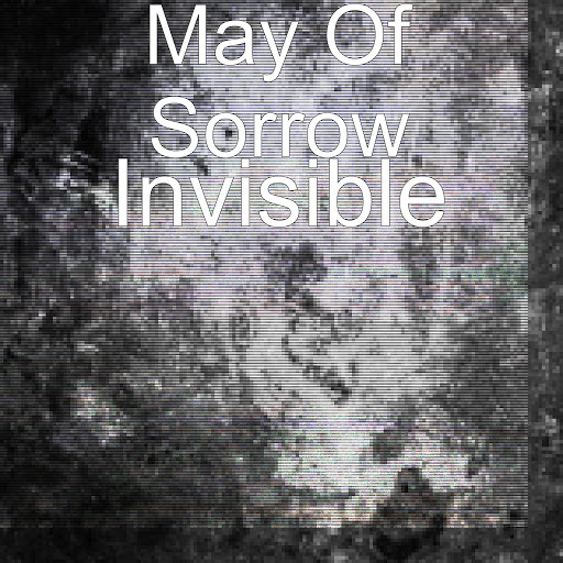 May Of Sorrow альбом Invisible