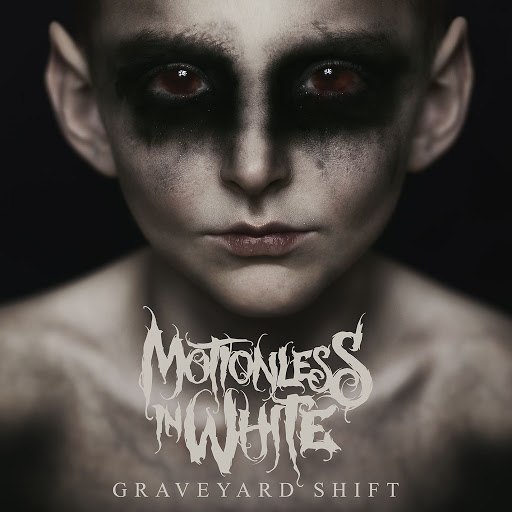 Motionless In White альбом Graveyard Shift