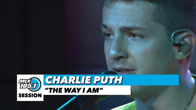 Charlie Puth The Way I Am Mix 105 1 Mix Sessions