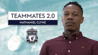 Is Mo Salah Liverpool's BEST player? | Nathaniel Clyne | Liverpool Teammates 2.0