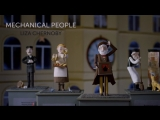 Mechanical people by Liza Chernoby (music by All In Orchestra)