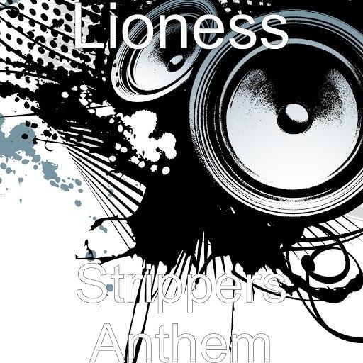 Lioness альбом Strippers Anthem