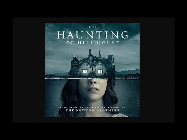 The Haunting of Hill House - Full Soundtrack