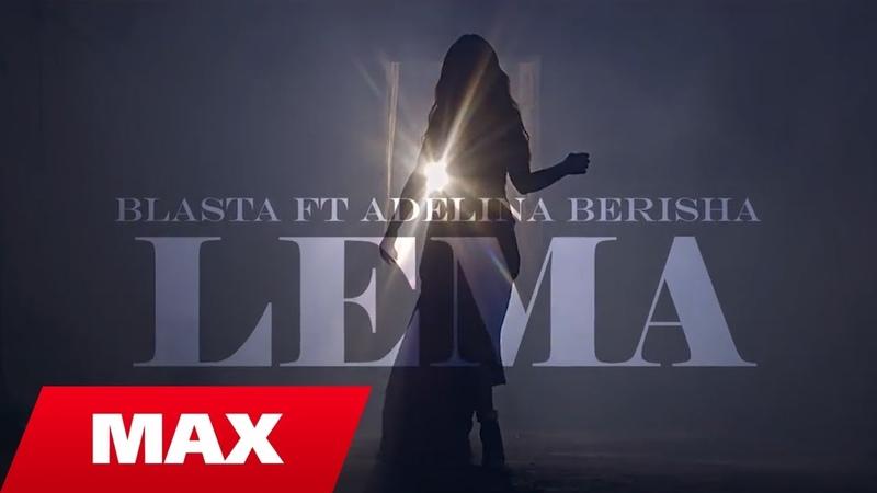 Blasta ft Adelina Berisha Lema Official Video 4K 2018