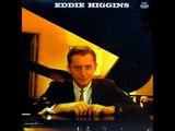 Eddie Higgins Quintet - You Leave Me Breathless