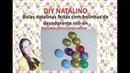 Diy natalino Bolas de natal feitas com bolas de desodorante roll on