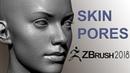 Easy Zbrush Creating Skin Pores in Zbrush 2018