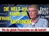 NEU! Ernst Wolff - Die Welt am Rande des Finanzabgrundes - Vortrag und Dialog