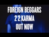 Foreign Beggars - 22Karma is finally out today, pls share.