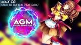 Max CG - Stick To The End (feat Tara) BlueBird Release