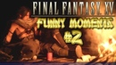 Final Fantasy 15 Funny Moments Montage Compilation 2