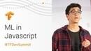 Machine Learning in JavaScript (TensorFlow Dev Summit 2018)
