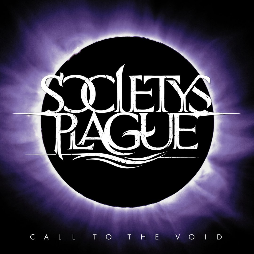 Society's Plague - Call To The Void (2018)