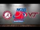 Alabama Crimson Tide vs Virginia Tech Hokies | 15.03.2018 | 1st Round | NCAAM March Madness 2018 | Виасат | Viasat Sport HD RU
