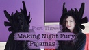 Making Night Fury/Toothless Pajamas : Vlog : Part Three