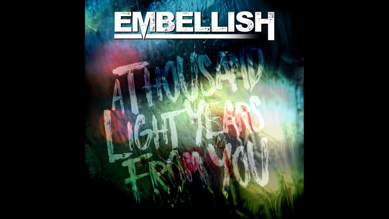 Embellish - A Thousand Lightyears From You (2018)