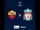 Рома vs Ливерпуль 2145 Полуфинал ЛЧ Общий счет 25