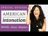 American INTONATION - What They don't Teach You in School The Secrets of Native Speakers