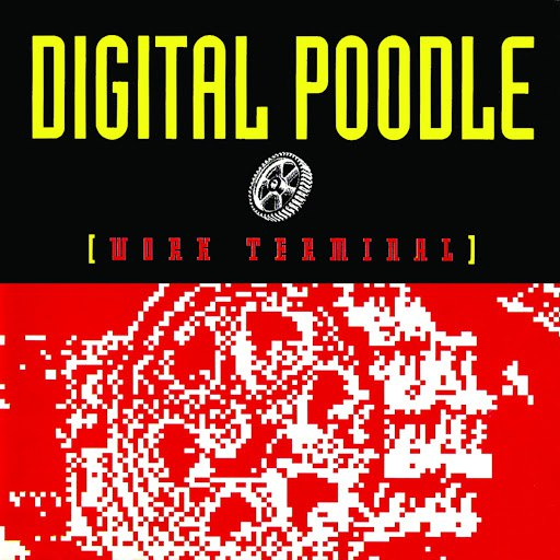 Digital Poodle альбом Work Terminal
