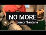 NO MORE - Junior Santana