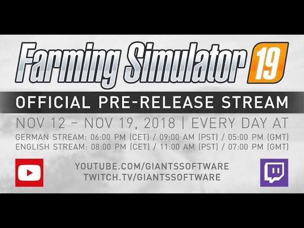 Farming Simulator 19 Pre Release Stream