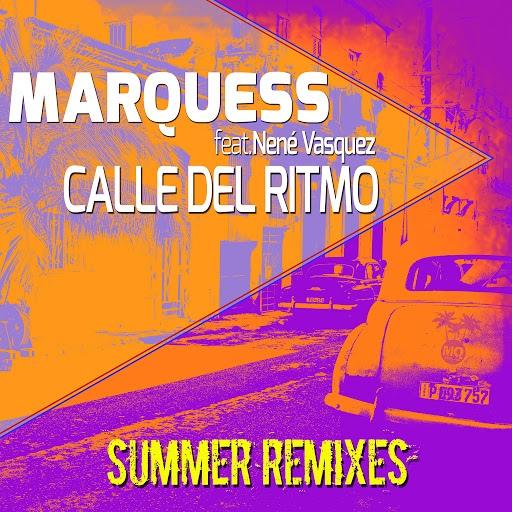 Marquess альбом Calle del Ritmo (Summer Remixes)