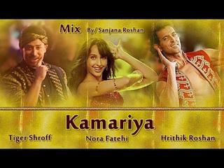 Kamariya - VM | Hrithik Roshan | Tiger Shroff | Nora Fatehi