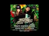 MARINA ROXY  ALEX BURN - FOREST JUMP SHOW #022 [Pirate Station radio] (03-06-2018)