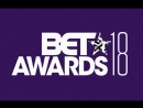 The 18th BET Awards 2018 BET 2018