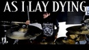 As I Lay Dying My Own Grave Drum Play Through