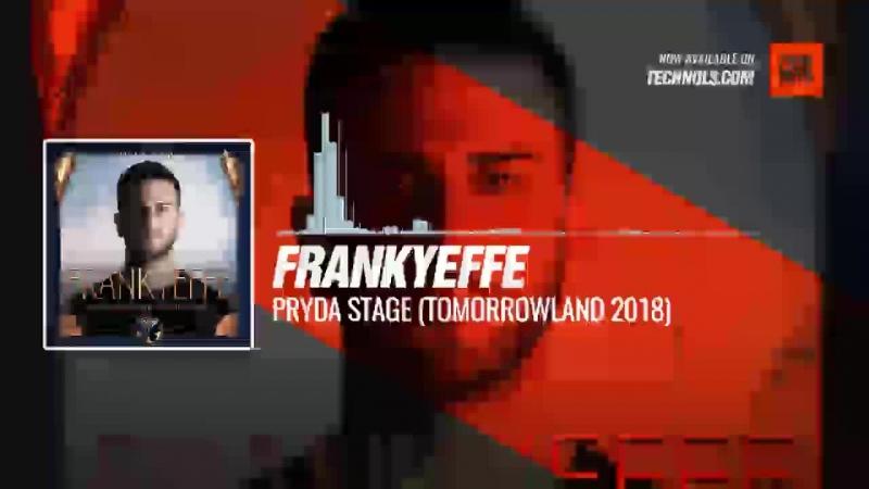 Frankyeffe - Pryda Stage (Tomorrowland 2018) Periscope Techno music