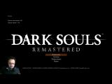 PS4 Dark souls remastered первое прохождение