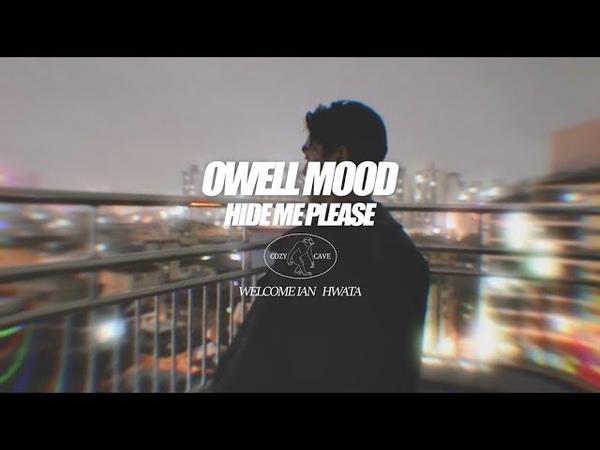 Owell Mood (오웰 무드) - HIDE ME, PLEASE (prod. Welcome Ian)(Official Lyrics Video)