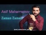 Asif Meherremov -Zaman Zaman