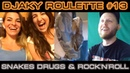 Djaky Roulette 13: Snakes, Drugs Rock'n'Roll (18 )
